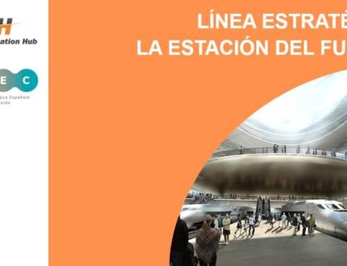 «La Estación del Futuro», nueva línea estratégica puesta en marcha por Railway Innovation Hub y PTEC